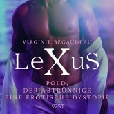 LeXuS: Pold, der Abtrünnige - Eine erotische Dystopie (MP3-Download)