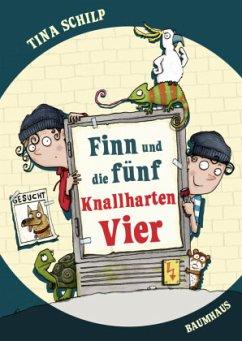 Finn und die fünf Knallharten Vier (Mängelexemplar) - Schilp, Tina