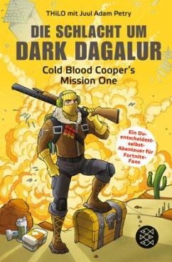Die Schlacht um Dark Dagalur / Cold Blood Cooper Bd.1 (Mängelexemplar) - Petry, Juul Adam;Thilo
