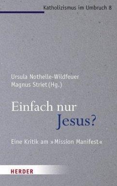 Einfach nur Jesus? (Mängelexemplar) - Grimm, Sandra