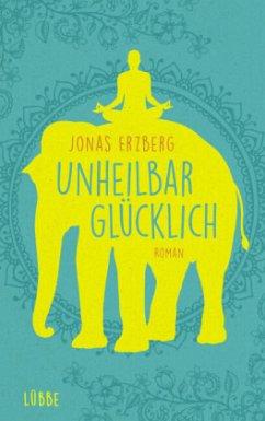 Unheilbar glücklich (Mängelexemplar) - Erzberg, Jonas