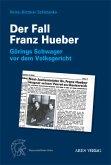 Der Fall Franz Hueber