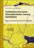 Konfliktlösung ohne Gericht - Mediation, Coaching, Nachhaltigkeit
