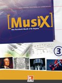 MusiX 3. Schülerband. Ausgabe BG (Bayern Gym Lehrplan Plus)
