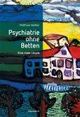 Psychiatrie ohne Betten