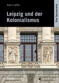 Leipzig und der Kolonialismus