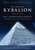 Kybalion - Die 7 hermetischen Gesetze, 4 Audio-CD