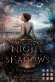 Princess of Night and Shadows. Götterglut