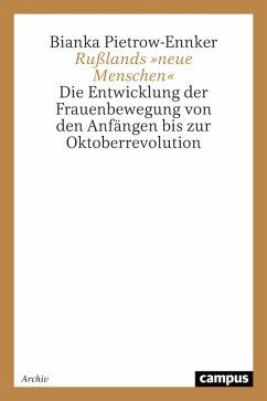 Rußlands »neue Menschen« (eBook, PDF) - Pietrow-Ennker, Bianka