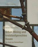 Urban Mining und kreislaufgerechtes Bauen. (eBook, PDF)