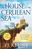 The House in the Cerulean Sea (eBook, ePUB)