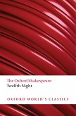 Twelfth Night, or What You Will: The Oxford Shakespeare (eBook, PDF)