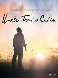 Uncle Tom's Cabin (eBook, ePUB) - Beecher-Stowe, Harriet