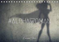 #ALPHAWOMAN-Kalender 2022 (Tischkalender 2022 DIN A5 quer)
