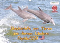 GEOclick Lernkalender: Steckbriefe von Tieren aus fernen Ländern: Florida/USA (Wandkalender 2022 DIN A3 quer)