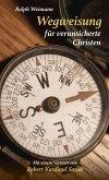 Wegweisung für verunsicherte Christen