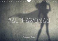 #ALPHAWOMAN-Kalender 2022 (Wandkalender 2022 DIN A4 quer)