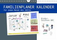 Kinderleichtes ABC - Familienplaner Kalender (Wandkalender 2022 DIN A4 quer)