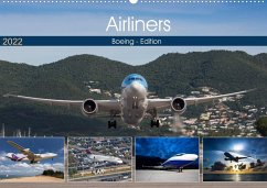Airliners - Boeing Edition (Wandkalender 2022 DIN A2 quer)