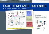 Kinderleichtes ABC - Familienplaner Kalender (Wandkalender 2022 DIN A3 quer)