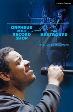 Orpheus in the Record Shop and The Beatboxer (eBook, PDF) - Testament