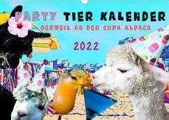 Party Tier Kalender (Wandkalender 2022 DIN A3 quer)