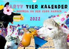 Party Tier Kalender (Wandkalender 2022 DIN A4 quer)