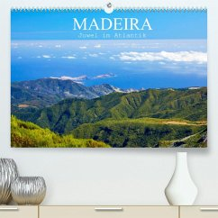Madeira - Juwel im Atlantik (Premium, hochwertiger DIN A2 Wandkalender 2022, Kunstdruck in Hochglanz)