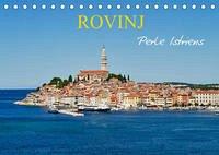 Rovinj, Perle Istriens (Tischkalender 2022 DIN A5 quer)