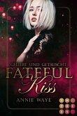 Fateful Kiss. Geliebt und getäuscht (eBook, ePUB)
