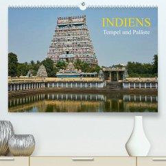 Indiens Tempel und Paläste (Premium, hochwertiger DIN A2 Wandkalender 2022, Kunstdruck in Hochglanz)