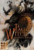 Bad Witch. Befreite Magie (eBook, ePUB)