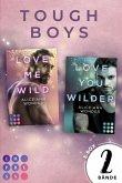 """Love Me Wild"" & ""Love You Wilder"" - Zwei knisternde New Adult Liebesromane im Sammelband (Tough-Boys-Reihe) (eBook, ePUB)"