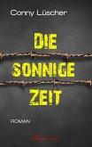 Die sonnige Zeit (eBook, ePUB)
