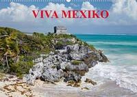VIVA MEXIKO (Wandkalender 2022 DIN A2 quer)