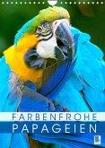 Farbenfrohe Papageien (Wandkalender 2022 DIN A4 hoch)