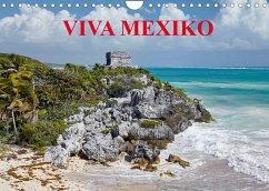 VIVA MEXIKO (Wandkalender 2022 DIN A4 quer)