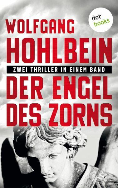 Der Engel des Zorns - Zwei Thriller in einem Band (eBook, ePUB)