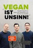 Vegan ist Unsinn! (eBook, ePUB)