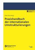 Praxishandbuch der internationalen Umstrukturierungen