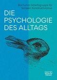 Die Psychologie des Alltags