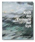 Kraft der Elemente auf Sylt