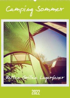 Camping Sommer - Zelten Grillen Lagerfeuer (Wandkalender 2022 DIN A2 hoch)