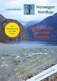 Norwegen Nordkap Taghelle Nächte hinter dem Polarkreis