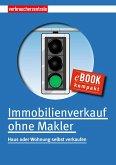 Immobilienverkauf ohne Makler (eBook, PDF)