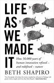 Life as We Made It (eBook, ePUB)
