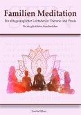 Familien Meditation (eBook, ePUB)
