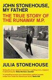 John Stonehouse, My Father (eBook, ePUB)