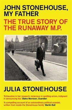 John Stonehouse, My Father (eBook, ePUB) - Stonehouse, Julia