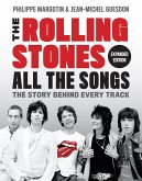 The Rolling Stones All the Songs Expanded Edition: The Story Behind Every Track